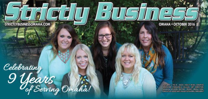 Strictly Business Magazine – Celebrating 9 Years of Serving Omaha