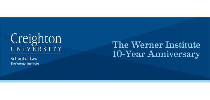 Creighton University-Werner Institute
