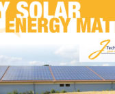 J-Tech Solar: Why Solar Energy Matters