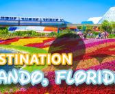 Travel Series: Destination – Orlando, Florida