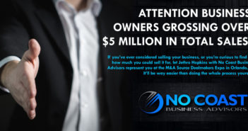 No Coast Business Advisors – Is Your Business Grossing Over $5 Million?