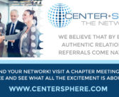 Center Sphere – We believe that by building authentic relationships, referrals come naturally.