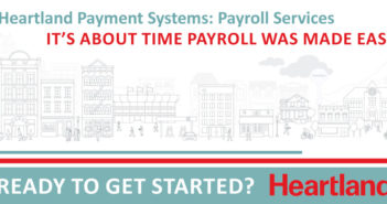 Heartland Payment Systems: Payroll Services – It's about time payroll was made easy.