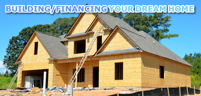 Building/Financing Your Dream Home in Omaha, NE – 2019