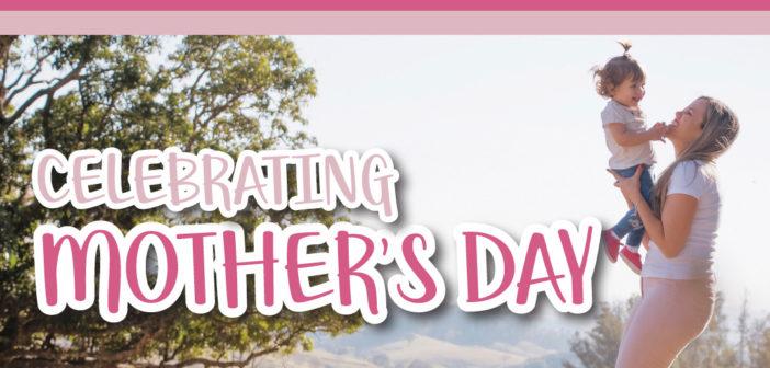 Celebrating Mother's Day in Omaha, NE – 2019