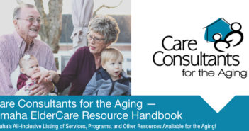Care Consultants for the Aging — Omaha ElderCare Resource Handbook