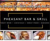 Pheasant Bar & Grill – Get Down to the Pub for a Drink, Some Grub, and a Good Time!