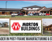 Morton Buildings – Industry Leader in Post-Frame Manufacturing & Construction