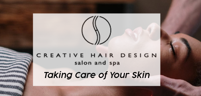 Creative Hair Design – Taking Care of Your Skin