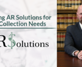Ar Solutions: Choosing AR Solutions for  Your Collection Needs