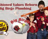 Big Birge Plumbing – Old-Fashioned Values Reborn at Big Birge Plumbing
